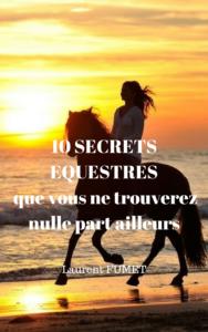 10 secrets équestres que vous ne trouverez nulle part ailleurs