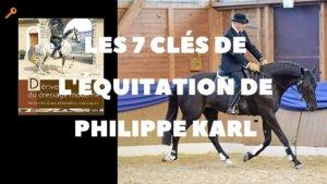 Les 7 clés de l'équitation de Philippe Karl