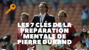 Les 7 clés de la préparation mentale de Pierre Durand et Jappeloup